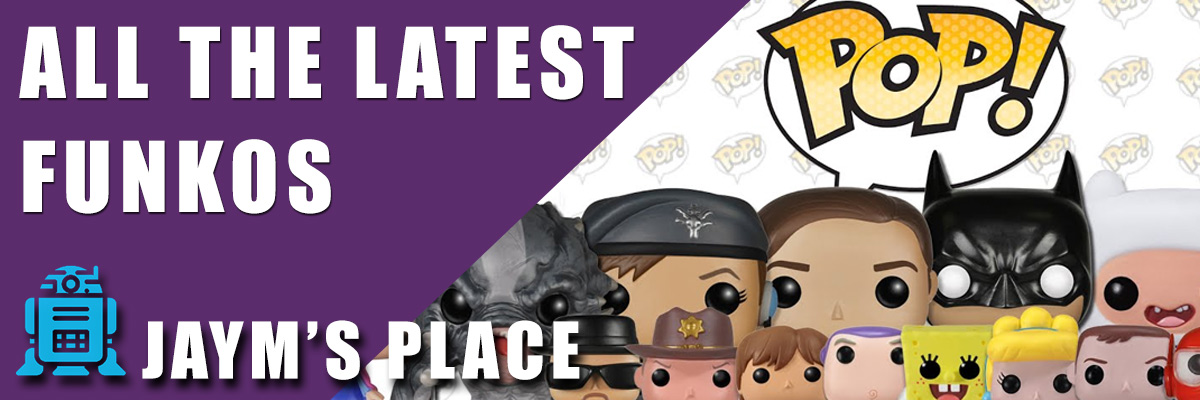 all the latest funkos